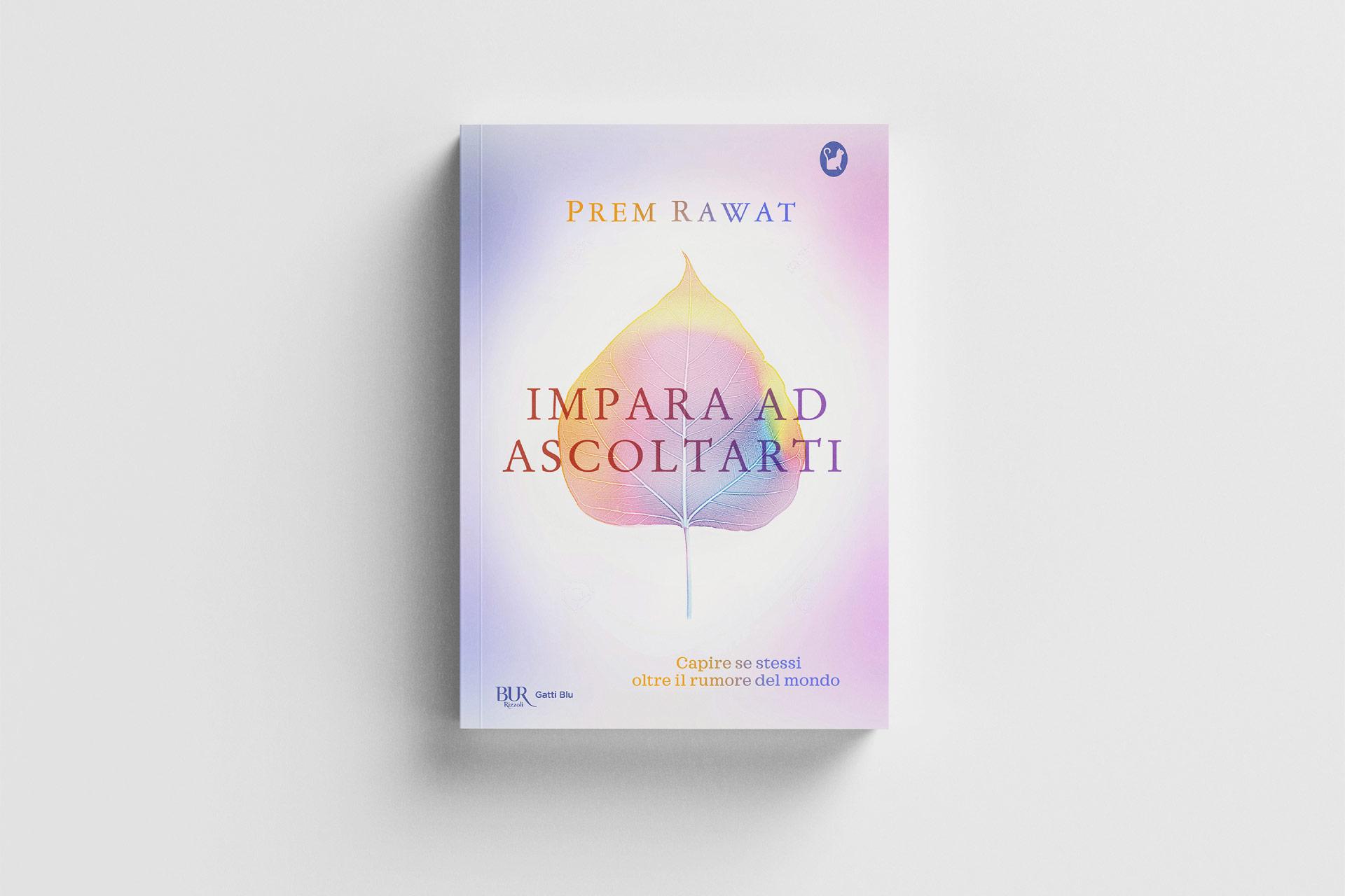 Impara ad ascoltarti di Prem Rawat